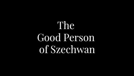 Bertolt Brecht: The Good Person of Szechwan