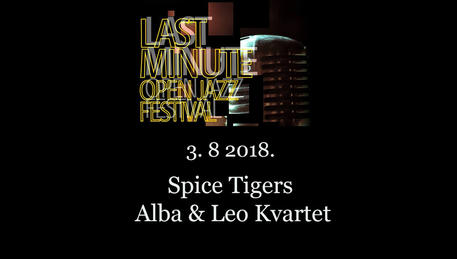 Last Minute Open Jazz Festival 2018